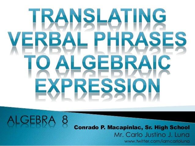 Translating Verbal Phrases To Algebraic Expression