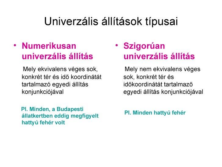 Univerzális állítások típusai• Numerikusan                      • Szigorúan  univerzális állítás                univerzáli...
