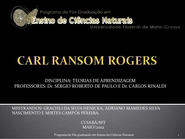 MESTRANDOS: GRACIELI DA SILVA HENICKA, ADRIANO MAMEDES SILVANASCIMENTO E MIRTES CAMPOS PEREIRA.CUIABÁ/MTMAIO/20121DISCIPLI...