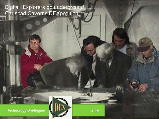 Technology Unplugged 1995 Digital Explorers go underground Carlsbad Caverns DEXpedition