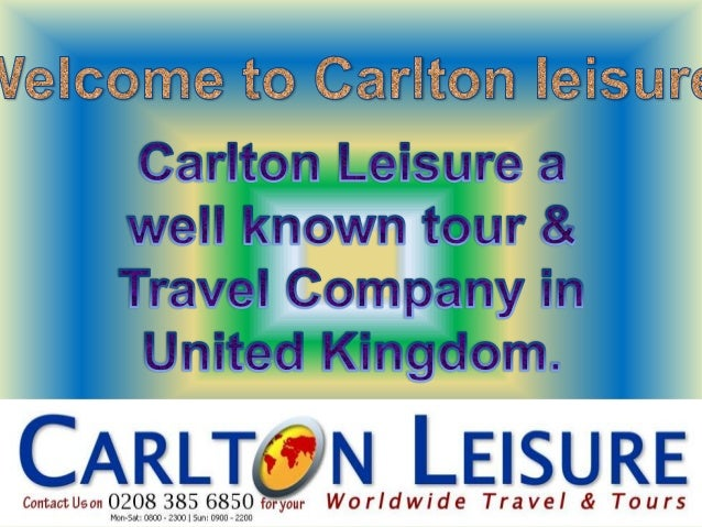 Carlton Leisure a well known tour & Travel Company of United Kingdom (U.K)offering cheap flights for all classes Economy c...