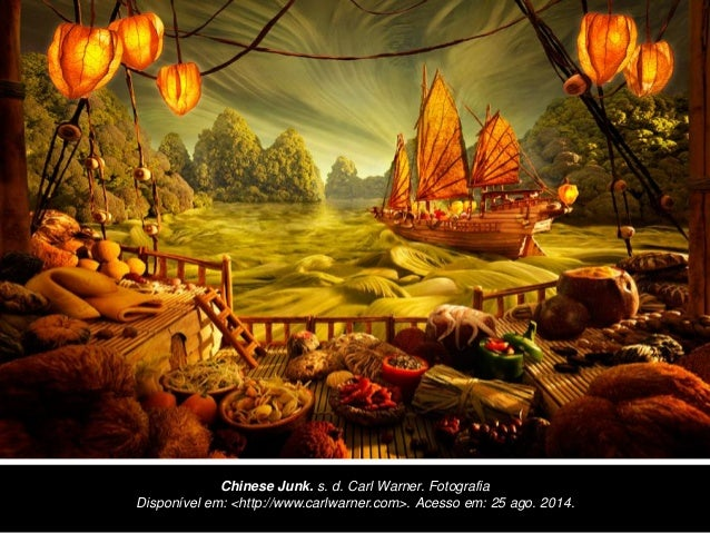 Chinese Junk. s. d. Carl Warner. Fotografia  Disponível em: <http://www.carlwarner.com>. Acesso em: 25 ago. 2014.