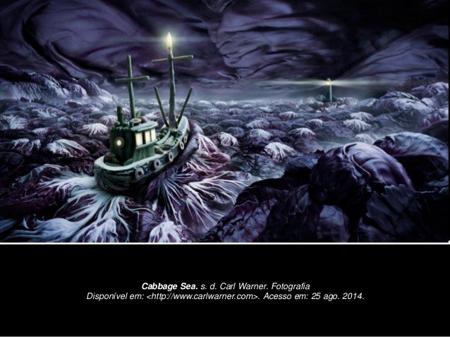 Cabbage Sea. s. d. Carl Warner. Fotografia  Disponível em: <http://www.carlwarner.com>. Acesso em: 25 ago. 2014.