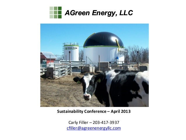 AGreen Energy, LLCAGreen Energy, LLCSustainability	  Conference	  –	  April	  2013	  	  Carly	  Filler	  –	  203-­‐417-­‐3...