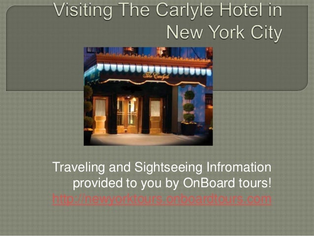 Traveling and Sightseeing Infromation    provided to you by OnBoard tours!http://newyorktours.onboardtours.com