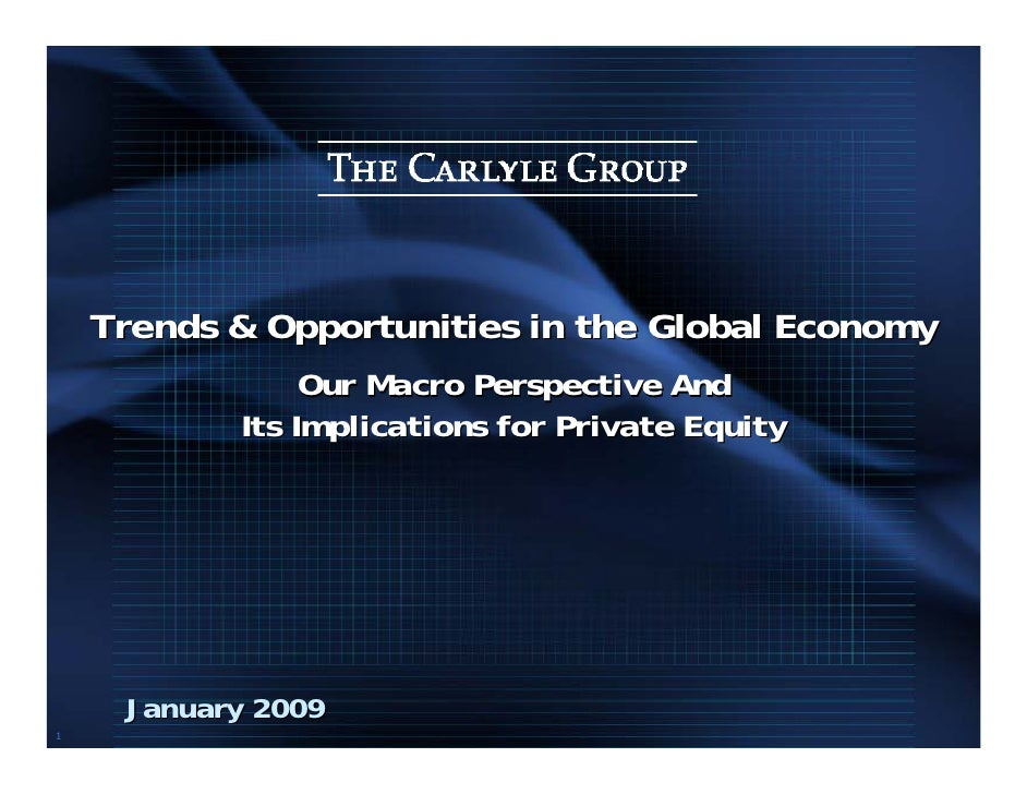 Trends & Opportunities in the Global Economy                 Our Macro Perspective And            Its Implications for Pri...