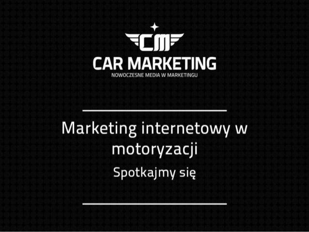 Marketing internetowy w motoryzacji - CarMarketing