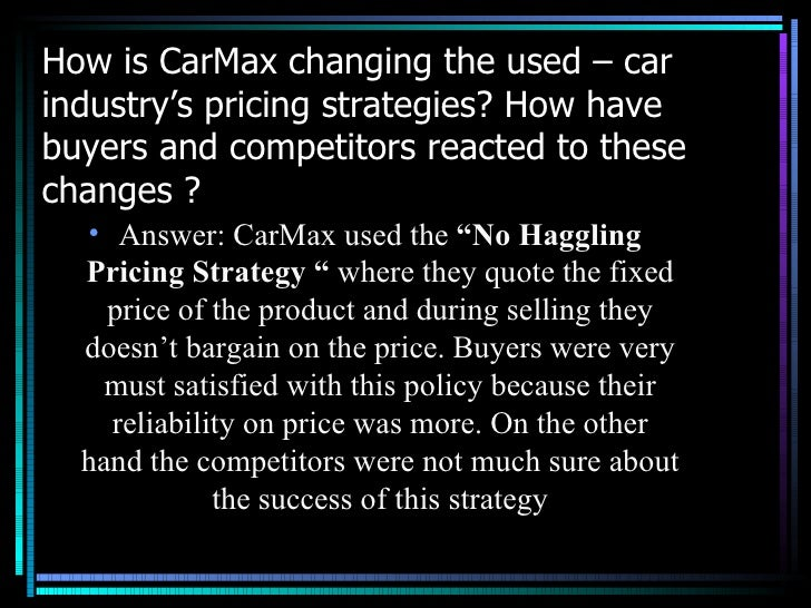 carmax case study Carmax circuit city-selling used cars like stereos by chaitanya bansal   industry analysis 7  answers to case study questions : 85.