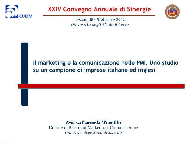 XXIV Convegno Annuale di Sinergie                  Lecce, 18-19 ottobre 2012                Università degli Studi di Lecc...