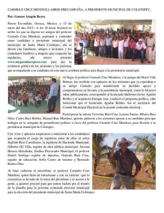 CARMELO CRUZ MENDOZA ABRIO PRECAMPAÑA, A PRESIDENTE MUNICIPAL DE COLOTEPEC.Por: Genaro Aragón Reyes.Puerto Escondido, Oaxa...