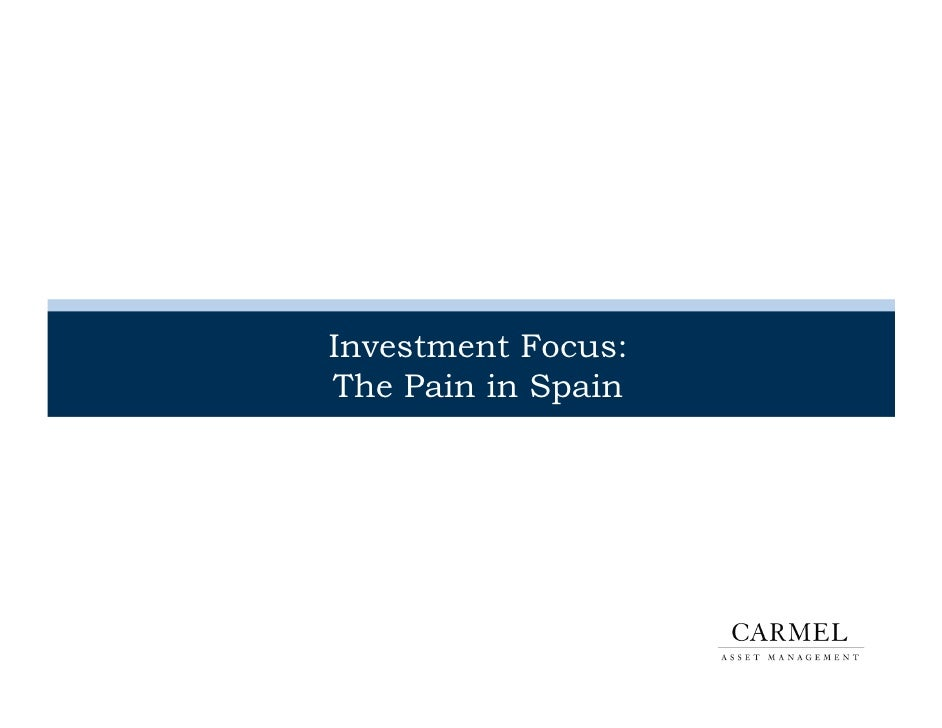 Investment Focus:The Pain in Spain