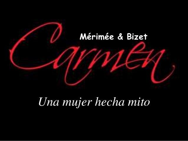 Una mujer hecha mito Mérimée & Bizet