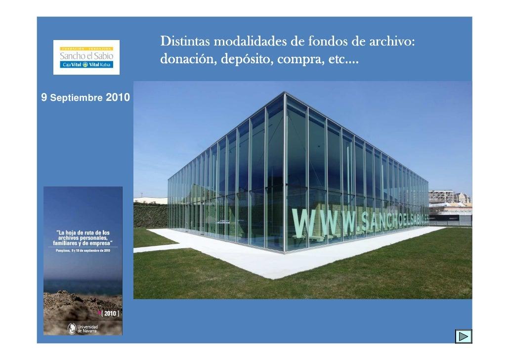 Distintas modalidades de fondos de archivo:                     donació depó                     donación, depósito, compr...