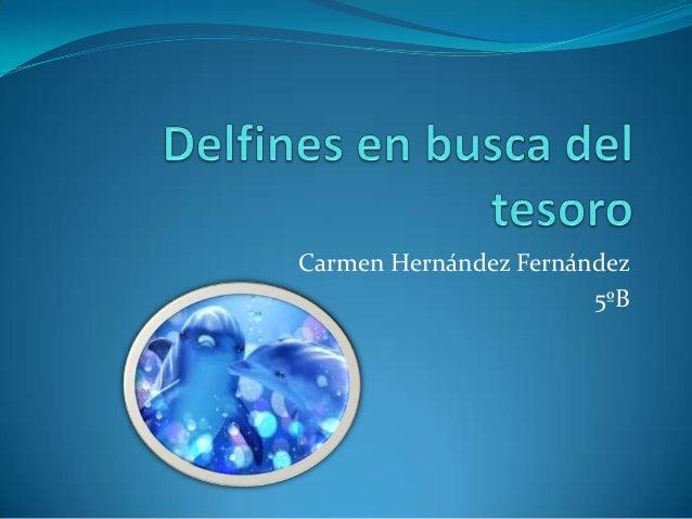 Carmen Hernández Fernández                       5ºB