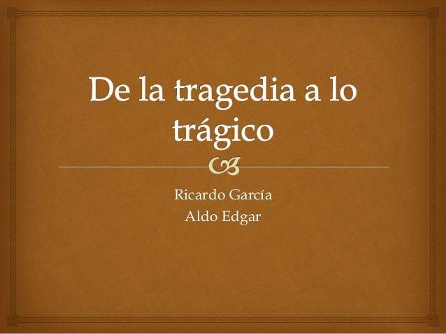 Ricardo García Aldo Edgar