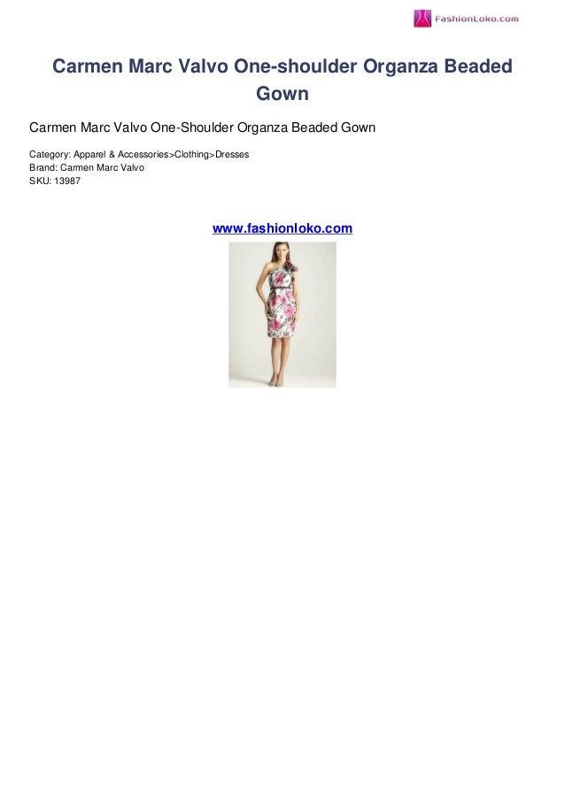 Carmen Marc Valvo One-shoulder Organza BeadedGownCarmen Marc Valvo One-Shoulder Organza Beaded GownCategory: Apparel & Acc...