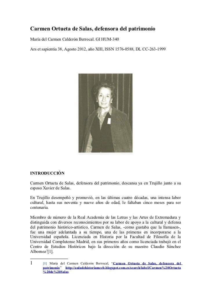 Carmen Ortueta de Salas, defensora del patrimonioMaría del Carmen Calderón Berrocal. GI HUM-340Ars et sapientia 38, Agosto...