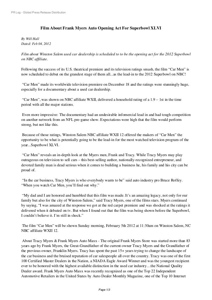PR Log - Global Press Release Distribution                      Film About Frank Myers Auto Opening Act For Superbowl XLVI...