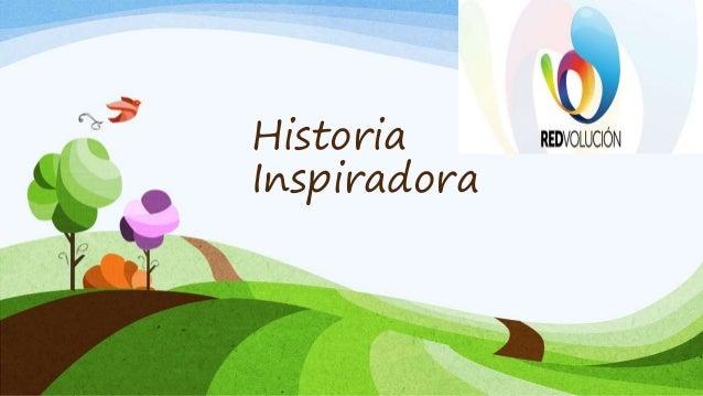 Historia Inspiradora