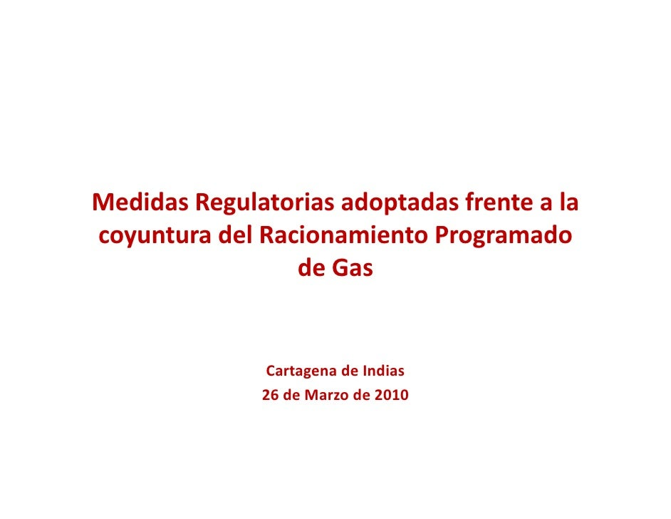 MedidasRegulatoriasadoptadasfrenteala coyunturadelRacionamientoProgramado           d lR i       i    P         ...