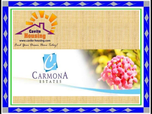 Carmona Estates Carmona Estates is a sprawling development almost 60 hectares large, and composed of nine different phases...