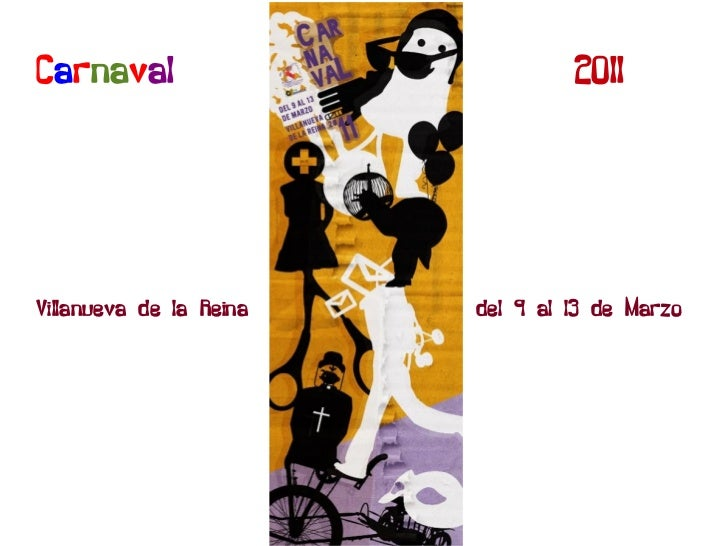 C a r na v al   2011 Villanueva de la Reina  del 9 al 13 de Marzo