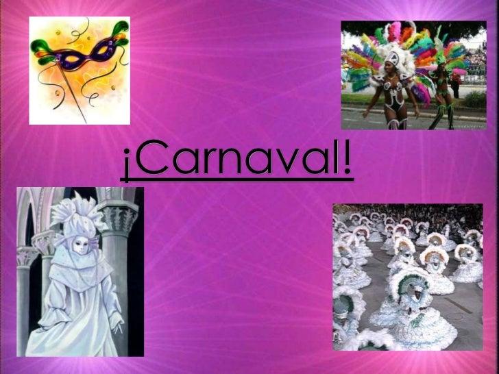 ¡Carnaval!<br />