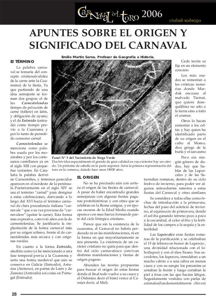 APUNTES SOBRE EL ORIGEN Y            SIGNIFICADO DEL CARNAVAL                                  Emilio Martín Serna. Profes...