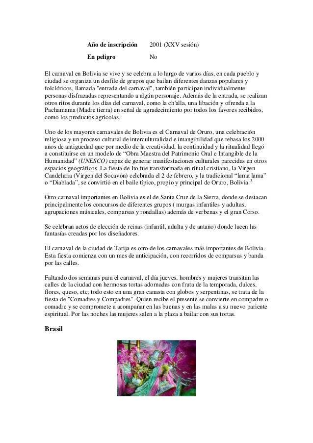 Año de inscripción       2001 (XXV sesión)                 En peligro               NoEl carnaval en Bolivia se vive y se ...