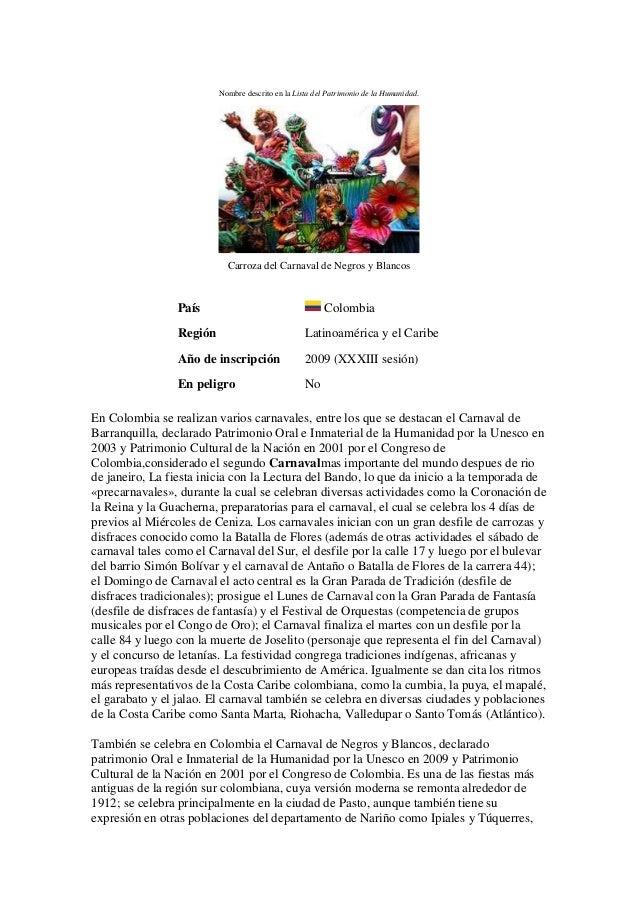 Nombre descrito en la Lista del Patrimonio de la Humanidad.                            Carroza del Carnaval de Negros y Bl...