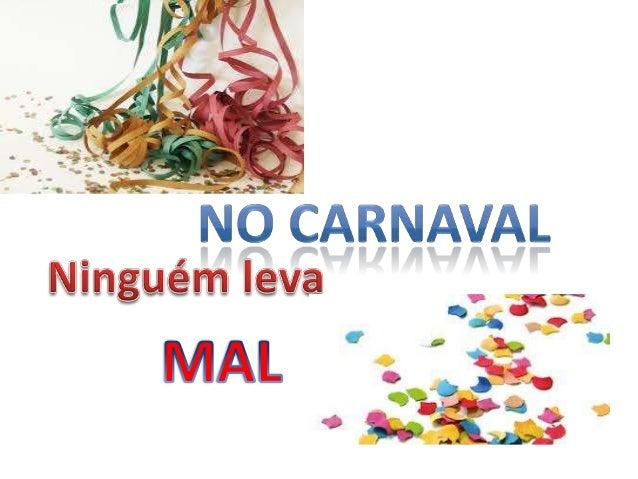 È natural nesta época de Carnaval as   pessoas recordarem logo os desfilesbrasileiros ao longo do sambódromo, comos seus e...