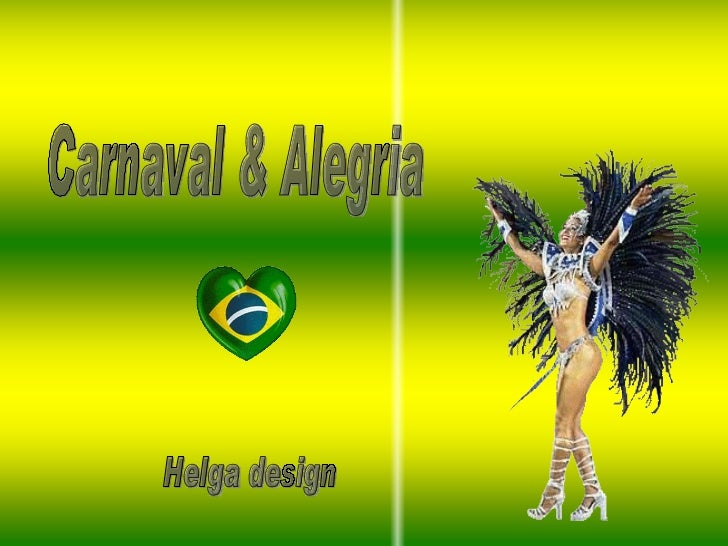 Carnaval & Alegria Helga design