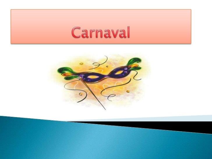 Uma vezes em Fevereiro,Outras em Março (é conformeJogado o Carnaval