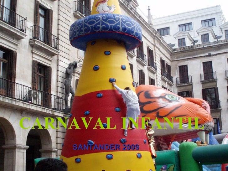 CARNAVAL INFANTIL SANTANDER 2009