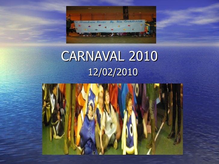 Carnaval 2010 12/02/10