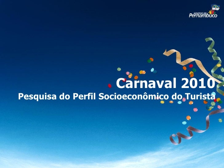 Carnaval 2010 Pesquisa do Perfil Socioeconômico do Turista