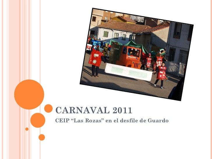 """CARNAVAL 2011 CEIP """"Las Rozas"""" en el desfile de Guardo"""
