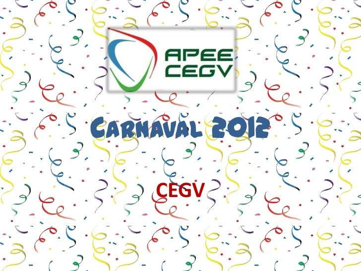 CARNAVAL 2012    CEGV