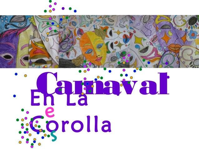 CarnavalEn La eCorolla  s