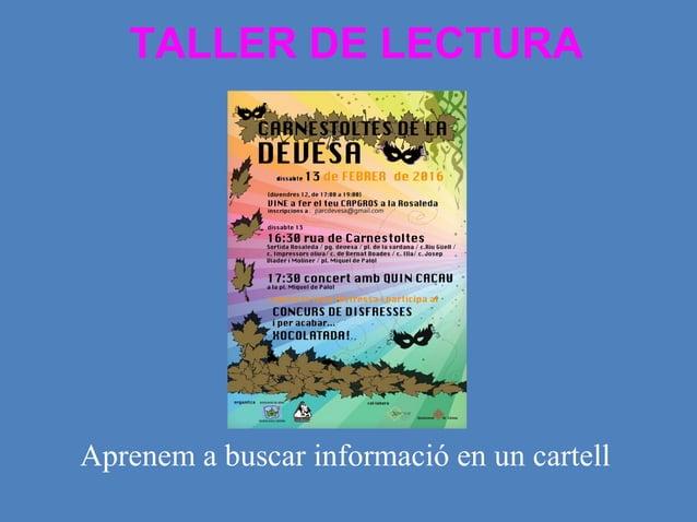 TALLER DE LECTURA Aprenem a buscar informació en un cartell de Carnestoltes