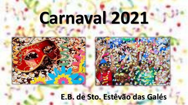 Carnaval 2021 E.B. de Sto. Estêvão das Galés