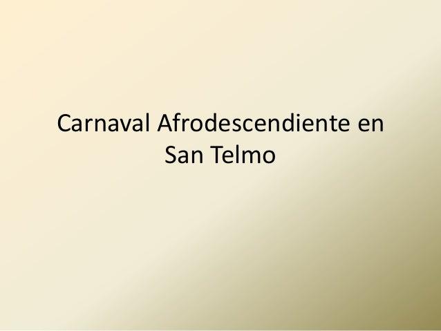 Carnaval Afrodescendiente en          San Telmo