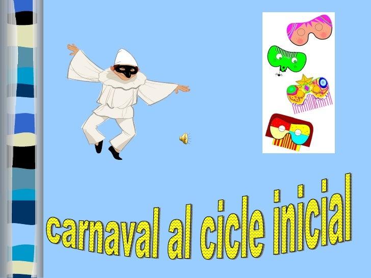 carnaval al cicle inicial