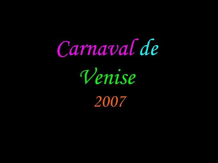Carnaval   de   Venise   2007