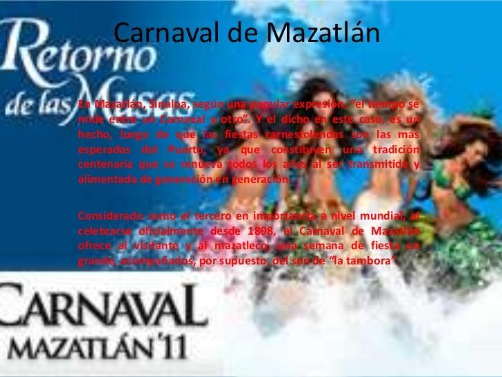 """Carnaval de Mazatlán<br />En Mazatlán, Sinaloa, según una popular expresión, """"el tiempo se mide entre un Carnaval y otro""""...."""