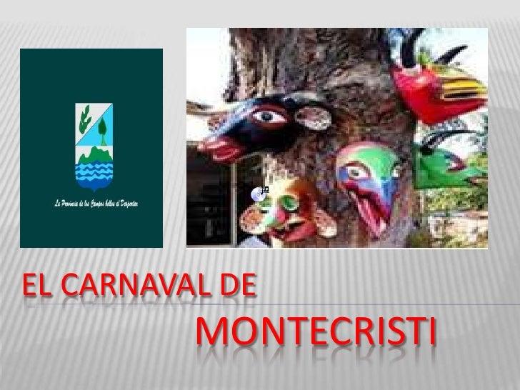 EL CARNAVAL DEMONTECRISTI<br />