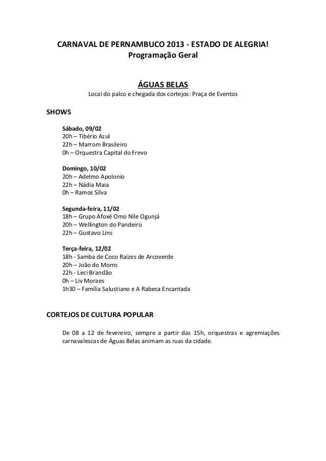 CARNAVAL DE PERNAMBUCO 2013 - ESTADO DE ALEGRIA!                  Programação Geral                              ÁGUAS BEL...