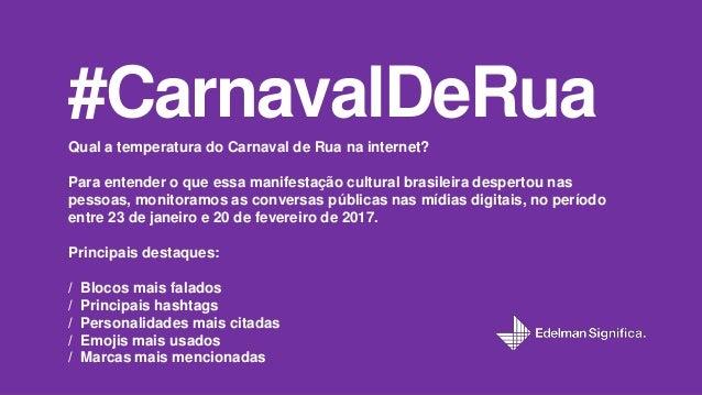 #CarnavalDeRua: Monitoramento de Mídias Digitais Slide 2