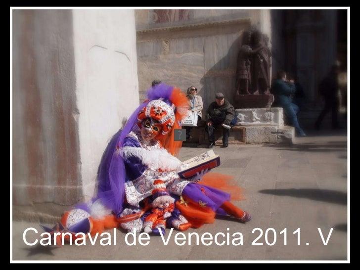 Carnaval de Venecia 2011. V