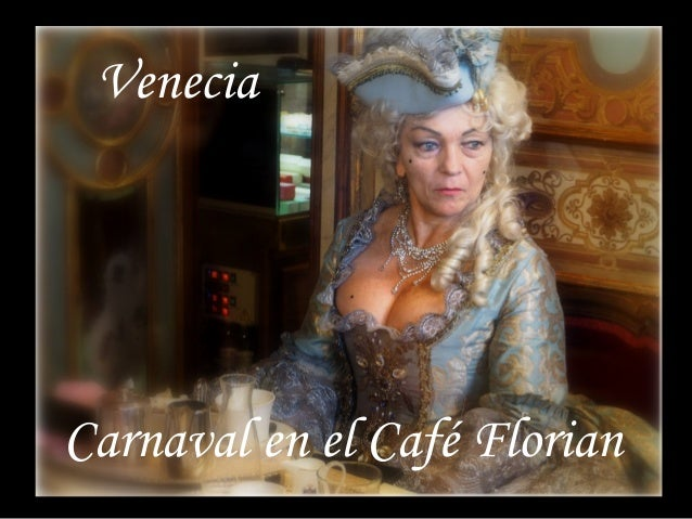 Venecia Carnaval en el Café Florian